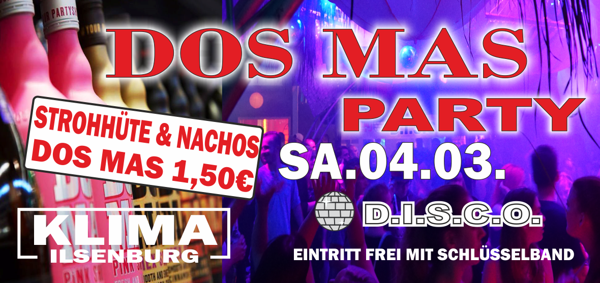 DOS MAS PARTY         D.I.S.C.O
